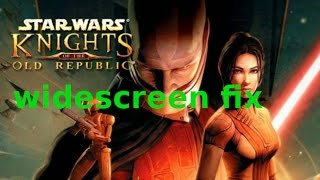 Star Wars KOTOR любое разрешение экрана