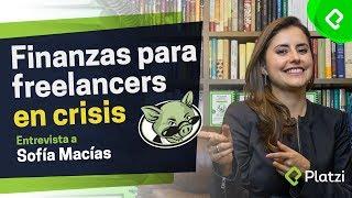 Finanzas personales para freelancers con Sofía Macías | Entrevista