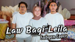 Sabyan - Law Bagi Leila