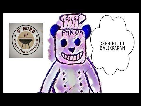 D'Borg Cafe #001 ( Cafe hits di Balikpapan