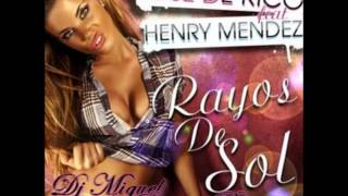 Jose de Rico feat Henry Mendez - Rayos del Sol