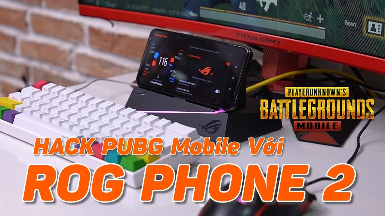 Trải Nghiệm H.A.C.K Map PUBG Mobile Với ROG PHONE 2 + Chuột Bàn Phím Cơ Qúa Đỉnh!!!