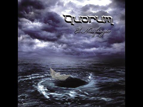 """Quorum """"El naufragio"""" full album"""