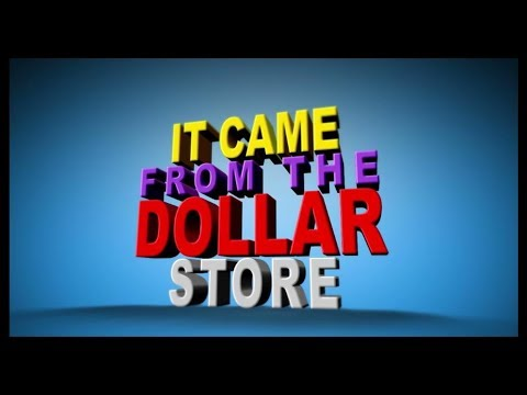 It Came From The Dollar Store! | Episode 1
