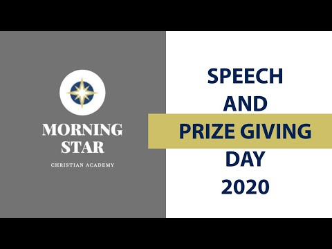 Morning Star Christian Academy, Speech and Prize Giving Day | 02 December 2020