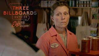 "THREE BILLBOARDS OUTSIDE EBBING, MISSOURI | ""I"