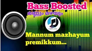 Mannum malaiyum premikkum ||#06 🎧Bass Boosted || Mallu Bass
