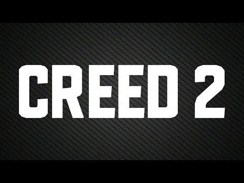 CREED 2 Trailer (2017)