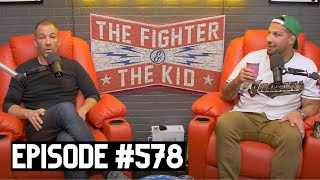 The Fighter and The Kid - Episode 578