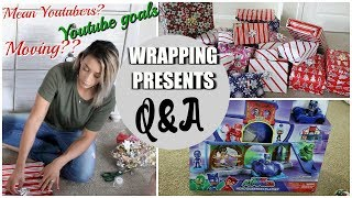 WRAPPING PRESENTS & ANSWERING YOUR QUESTIONS | WHAT I GOT MY DAUGHTER FOR CHRISTMAS 2018