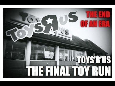 Toys R Us U.K Closures 2018 The Last TRU Toy Run