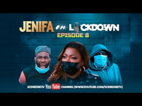 Download JENIFA ON LOCKDOWN EPISODE 8 - CAUGHT UP