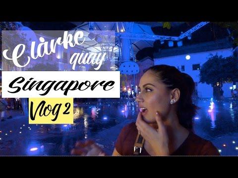 Amazing Clarke Quay Singapore