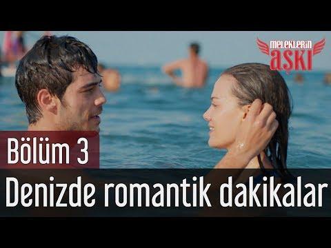 Meleklerin Aşkı 3. Bölüm - Denizde Romantik Dakikalar
