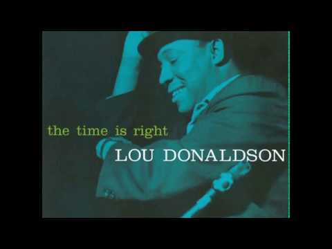 Lou Donaldson / The Time Is Right (Analogue Productions DSD64)1959/2011