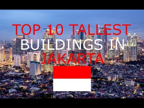 TOP 10 TALLEST BUILDINGS IN JAKARTA INDONESIA