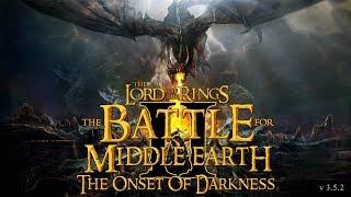 Большой обзор мода The Onset of Darkness BFME 2 ROTWK