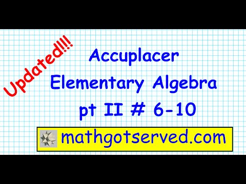 Accuplacer Elementary Algebra Part II #6 10