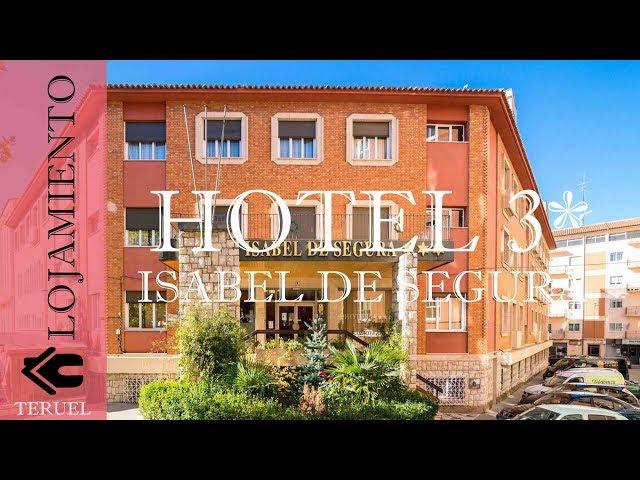 Hotel Isabel de Segura 3*   Teruel