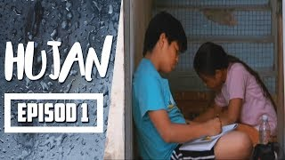 Hujan |  Episod 1