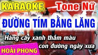 Karaoke Đường Tím Bằng Lăng Tone Nữ Nhạc Sống | Hoài Phong Organ
