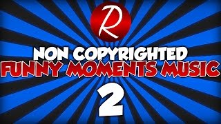 Top 10 Best Funny Moments Music/Songs For Gaming Videos & Montages! (Non Copyrighted) (Royalty Free)