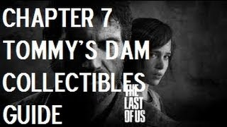 The Last Of Us - Chapter 7 - Tommy