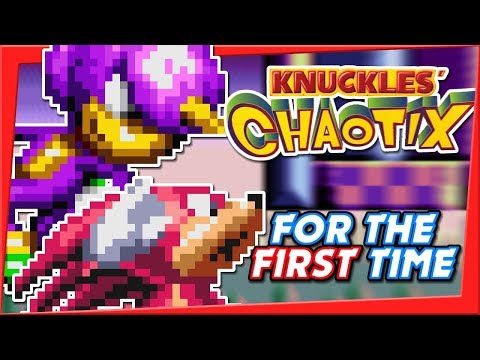 Knuckles' Chaotix FOR THE FIRST TIME?!