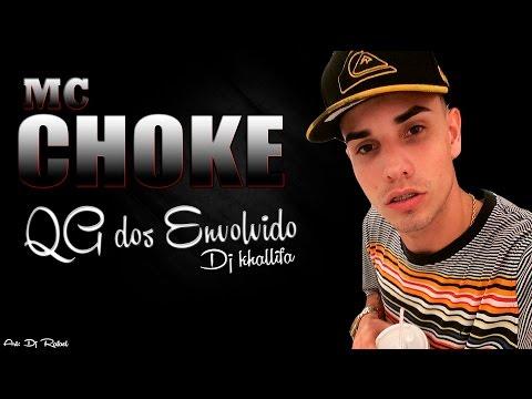 Mc Choke - QG dos Envolvido (Dj Khallifa)