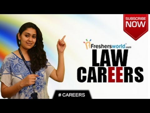 CAREERS IN LAW – BA LLB,Lawyer,Public Prosecutor,Judge,Recru