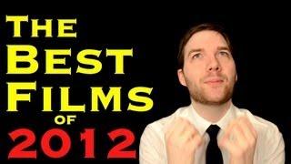 The Best Films of 2012 - Chris Stuckmann