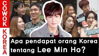 Apa pendapat orang Korea tentang Lee Min Ho? l COWOK KOREA
