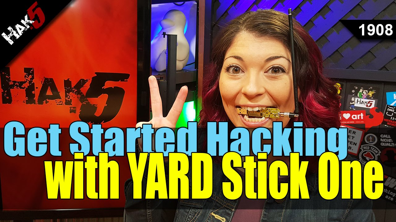 Hak5 1908 – How to begin hacking with the YARD Stick One