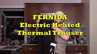 FERNIDA Electric Heated Thermal Trousers Product Review