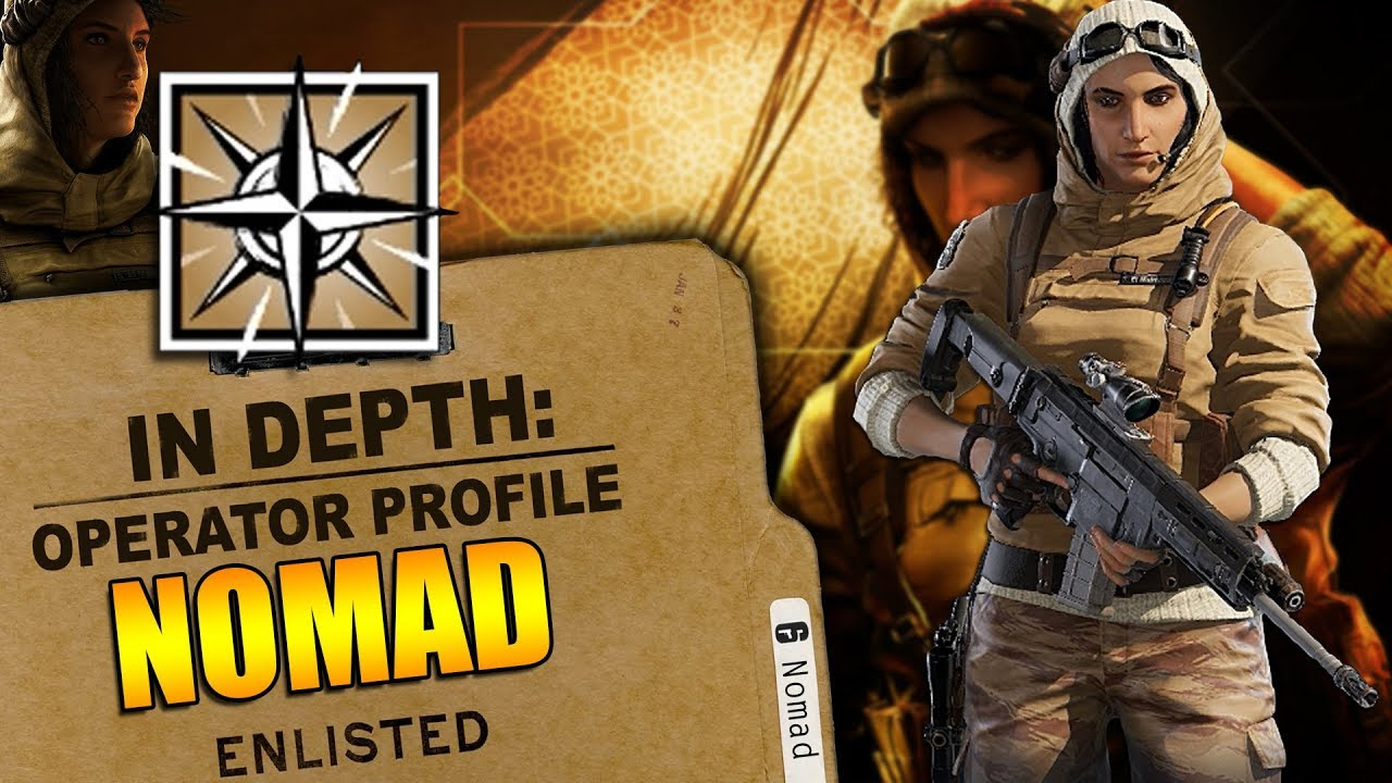 Rainbow Six Siege – In Depth: HOW TO USE NOMAD – OPERATOR PROFILE – TIPS AND TRICKS
