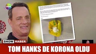 Tom Hanks de korona oldu