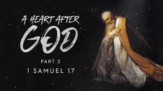 DAVID and GOLIATH - Sermon - A Heart After God pt. 2 - Dr Michael Youssef