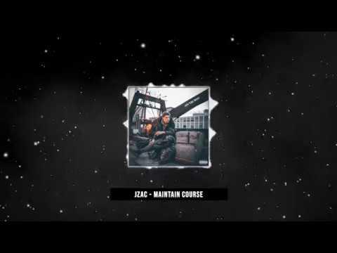 JZAC - Maintain Course (Prod. Rock Burwell)
