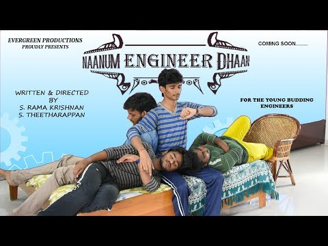 Naanum Engineer Dhaan - Latest Tamil Short film