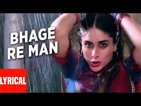 Bhage Re Man Lyrical Video | Chameli | Sunidhi Chauhan | Kareena Kapoor, Rahul Bose