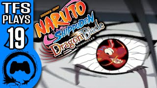NARUTO DRAGON BLADE CHRONICLES Part 19 - TFS Plays - TFS Gaming