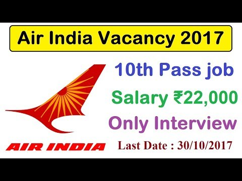 Air India Recruitment 2017 | Latest 10th Pass Job | Apply Now