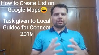 How to create List on Google Maps | Local Guides | #localguidesconnect2019