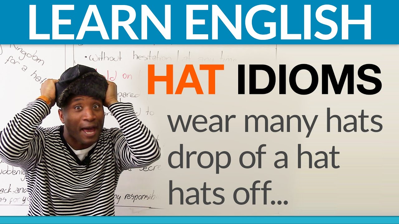 Learn 5 Easy Hat Idioms In English Youtube