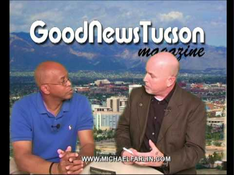 Good News Tucson Magazine TV - Michael Farlin