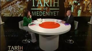 Tarih ve Medeniyet 1. Bölüm - Tarih İlmi ve Önemi - 29 Nisan 2012