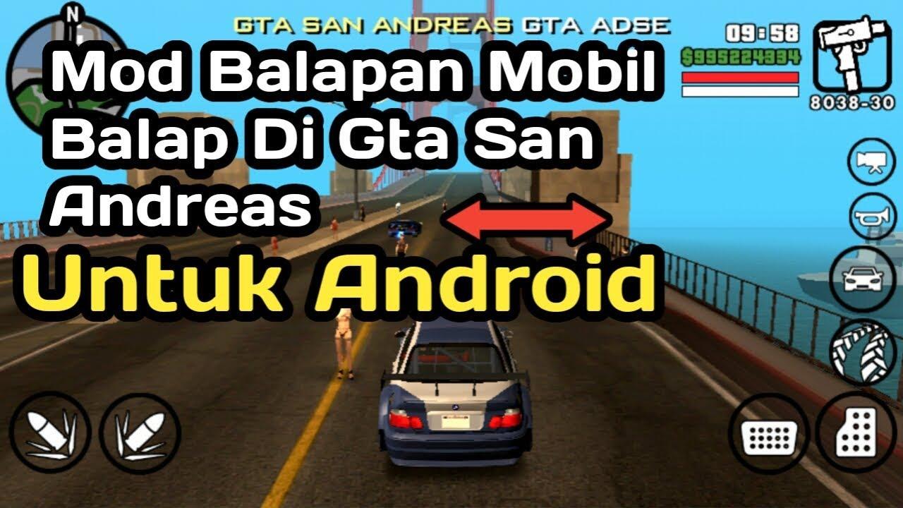 Cara Pasang Mod Balapan Mobil Balap Di Gta San Andreas Android Youtube