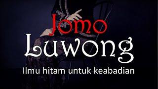JOMO LUWONG - Ilmu Hitam Untuk Keabadian | Cerita Horor #384 Lapak Horor