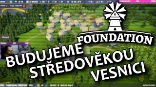 Záznam streamu... Foundation CZ - Budujeme středověkou vesnici