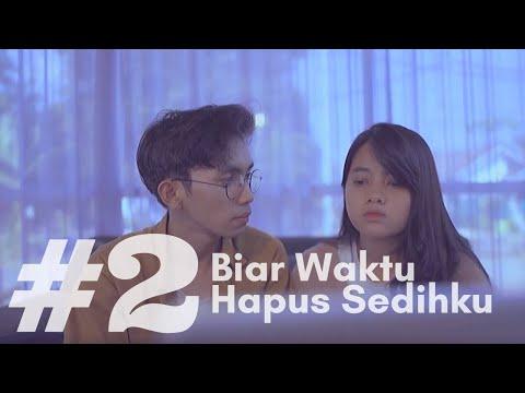 Download  HANIN DHIYA - Biar Waktu Hapus Sedihku Web Series Episode 2 Gratis, download lagu terbaru